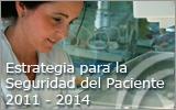 Estrategia para la Seguridad del Paciente 2011-2014